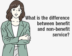 What is the difference between benefit and non-benefit service?